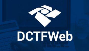Receita altera regras de obrigatoriedade de entrega da DCTFWeb